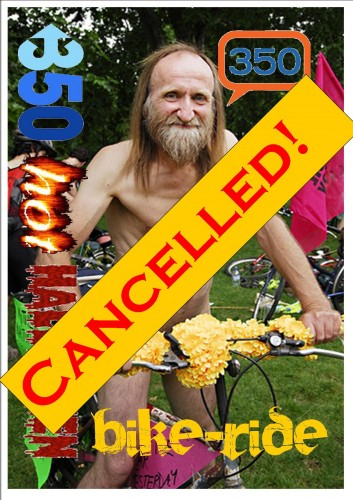 350 bike ride cancelled!